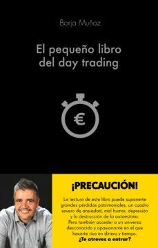 Descargar EL PEQUEÃ'O LIBRO DEL DAY TRADING gratis pdf - leer online