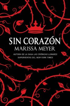 Ebooks descargar kostenlos SIN CORAZON (Spanish Edition) 9788417036553 DJVU PDF FB2 de MARISSA MEYER