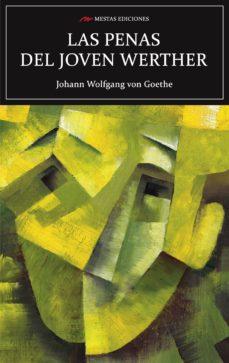 La mejor descarga de audiolibros gratis LAS PENAS DEL JOVEN WERTHER in Spanish 9788417244453 de JOHANN WOLFGANG VON GOETHE iBook