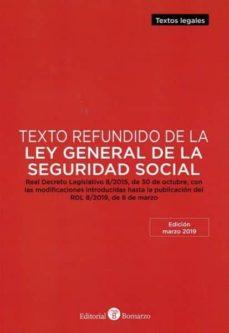 Descargar TEXTO REFUNDIDO DE LA LEY GENERAL DE LA SEGURIDAD SOCIAL gratis pdf - leer online