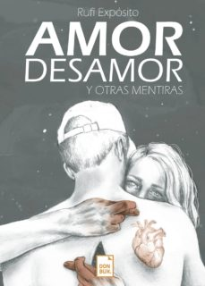 Descargar google books por isbn AMOR, DESAMOR Y OTRAS MENTIRAS in Spanish