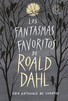 Descarga gratuita de libros de epub. LOS FANTASMAS FAVORITOS DE ROALD DAHL en español ePub iBook CHM