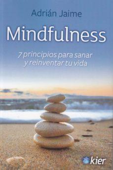 Padella.mx Mindfulness, 7 Principios Para Sanar Y Reinventar Tu Vida Image