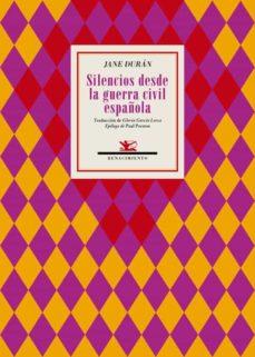 Descarga electrónica de libros electrónicos gratis. SILENCIOS DESDE LA GUERRA CIVIL ESPAÑOLA 9788417950453 de JANE DURAN en español