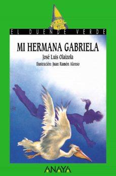 Descargar MI HERMANA GABRIELA gratis pdf - leer online