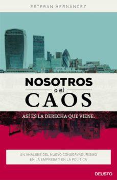 Debatecd.mx Nosotros O El Caos: Asi Es La Derecha Que Viene Image