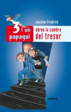 Valentifaineros20015.es Obren La Camara Del Tresor (3 I Un Papagai) Image