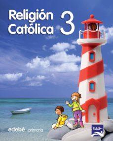 RELIGION CATOLICA 3º PRIMARIA   VV.AA.   Comprar libro