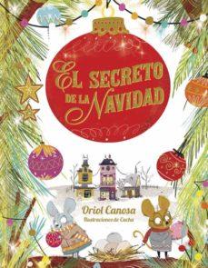 Descargar EL SECRETO DE LA NAVIDAD gratis pdf - leer online