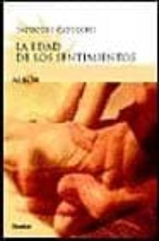 Descargas de libros en francés gratis LA EDAD DE LOS SENTIMIENTOS : AMOR Y SEXUALIDAD DESPUES DE LOS SE SENTA AÑOS de SALVATORE CAPODIECI