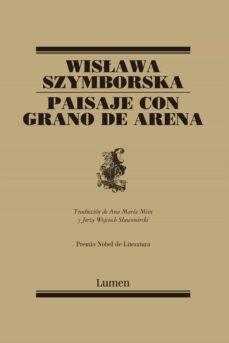 paisaje con grano de arena-wislawa szymborska-9788426427953