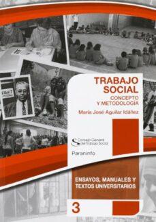 trabajo social: concepto y metodologia-maria jose aguilar idañez-9788428334853