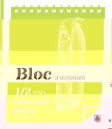 Relaismarechiaro.it Bloc Educacio Fisica I Eso 1º Ciclo Eso (1º-2º Eso) Catala Ed 2015 Image