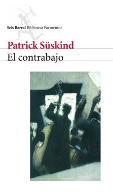 Descarga gratis ebooks para j2me EL CONTRABAJO  en español 9788432219153 de PATRICK SUSKIND