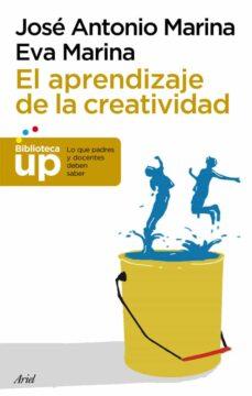 el aprendizaje de la creatividad-jose antonio marina-9788434406353