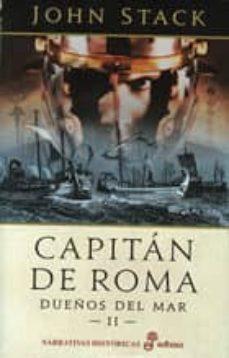 Descarga de la vista completa del libro de Google CAPITAN DE ROMA: DUEÑOS DEL MAR II