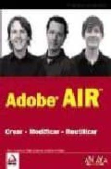 Valentifaineros20015.es Adobe Air: Crear, Modificar, Reutilizar Image