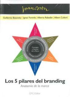 Descargar libros gratis en línea kindle LOS 5 PILARES DEL BRANDING