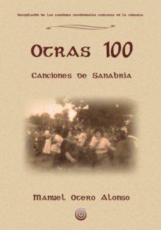 otras 100 canciones de sanabria (ebook)-manuel otero alonso-9788461635153