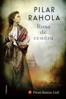 rosa de cendra-pilar rahola-9788466422253