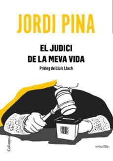 Libros gratis en descarga de cd EL JUDICI DE LA MEVA VIDA