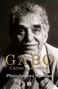gabo: cartas y recuerdos-plinio apuleyo mendoza-9788466652353