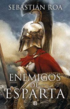 Descargas de libros de texto electrónicos gratis ENEMIGOS DE ESPARTA (Spanish Edition)