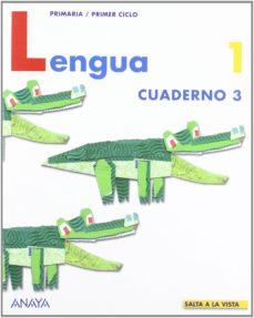 Mrnice.mx Lengua: Cuaderno 3 (Proyecto: Salta A La Vista) (1º Educacion Pri Maria) Image