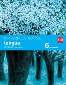 lengua 6º educacion primaria cuaderno 2º trimestre pauta savia ed 2015-9788467578553