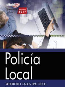policía local. repertorio casos prácticos-9788468176253