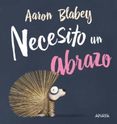 necesito un abrazo-aaron blabey-9788469847053