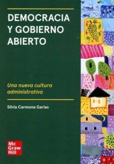 Descargarlo ebooks DEMOCRACIA Y GOBIERNO ABIERTO 9788473516853 in Spanish  de SILVIA CARMONA GARIAS