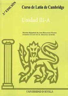 curso de latin de cambridge unidad iii-a-jose hernandez vizute-9788474056853