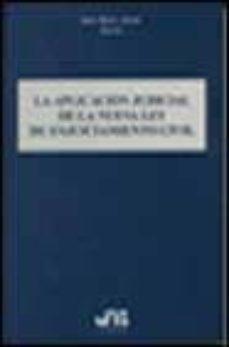 LA APLICACION JUDICIAL DE LA NUEVA LEY DE ENJUICIAMIENTO CIVIL - JOAN PICO I JUNOY | Triangledh.org