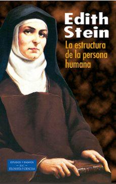 la estructura de la persona humana-edith stein-9788479145453