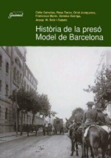 Curiouscongress.es Historia De La Preso Model De Barcelona Image