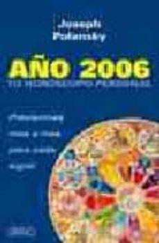 Permacultivo.es Año 2006: Tu Horoscopo Personal. Previsiones Mes A Mes Para Cada Signo Image