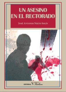 Descarga gratuita de Kindle e-Books UN ASESINO EN EL RECTORADO