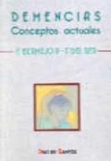 Búsqueda y descarga gratuita de libros. DEMENCIAS CONCEPTOS ACTUALES 9788479780753