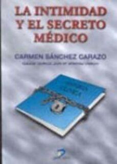 Descargar libros de texto gratis en francés. LA INTIMIDAD Y EL SECRETO MEDICO 9788479784553