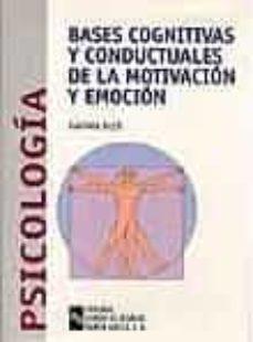 Valentifaineros20015.es Bases Cognitivas Y Conductuales De La Motivacion Y Emocion Image