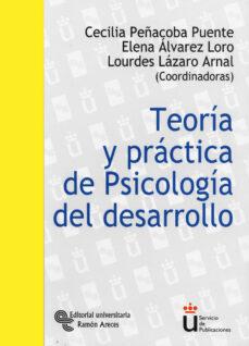 Descargar TEORIA Y PRACTICA DE PSICOLOGIA DEL DESARROLLO. MANUAL DE PRACTIC AS gratis pdf - leer online
