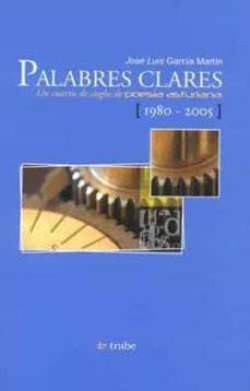 Permacultivo.es Palabres Clares: Un Cuartu De Sieglu De Poesia Asturiana (1980-2005) Image