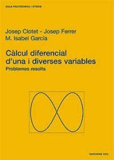Javiercoterillo.es Calcul Diferencial D Una I Diverses Variables. Problemes Resolts Image