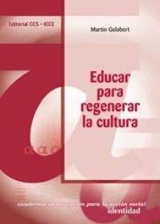 Vinisenzatrucco.it Educar Para Regenerar La Cultura, Bloque A: Identidad Image