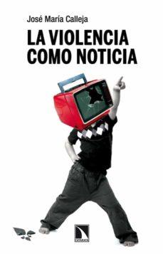 Viamistica.es La Violencia Como Noticia Image