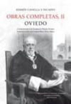 OBRAS COMPLETAS II, OVIEDO - FERMIN CANELLA Y SECADES   Adahalicante.org