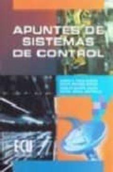 Descargar libros de texto para encender APUNTES DE SISTEMAS DE CONTROL en español iBook de RAMON P. NEGO GARCIA 9788484543053