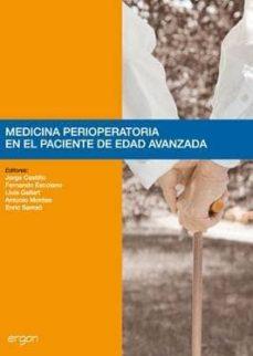 Descargar libros de texto en pdf MEDICINA PERIOPERATORIA EN EL PACIENTE DE EDAD AVANZADA 9788484739753