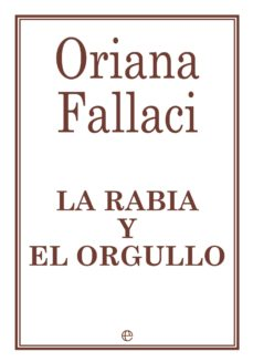 la rabia y el orgullo-oriana fallaci-9788490603253